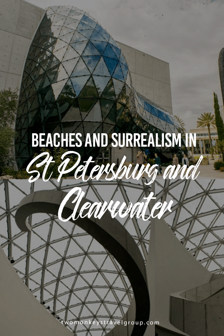 Beaches and Surrealism in St Petersburg and Clearwater