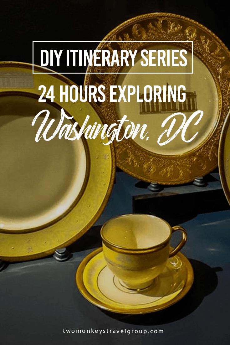 DIY Itinerary Series: 24 Hours Exploring Washington, DC
