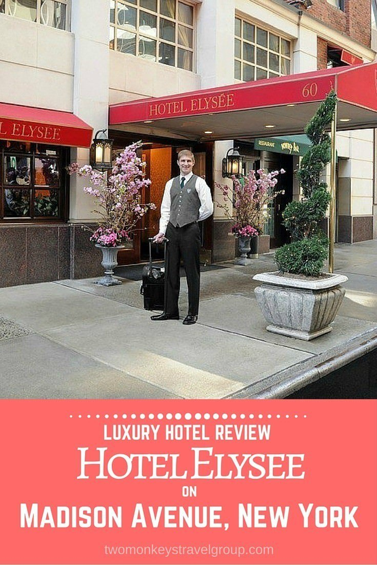 Luxury Hotel Review: Hotel Elysee on Madison Avenue, New York