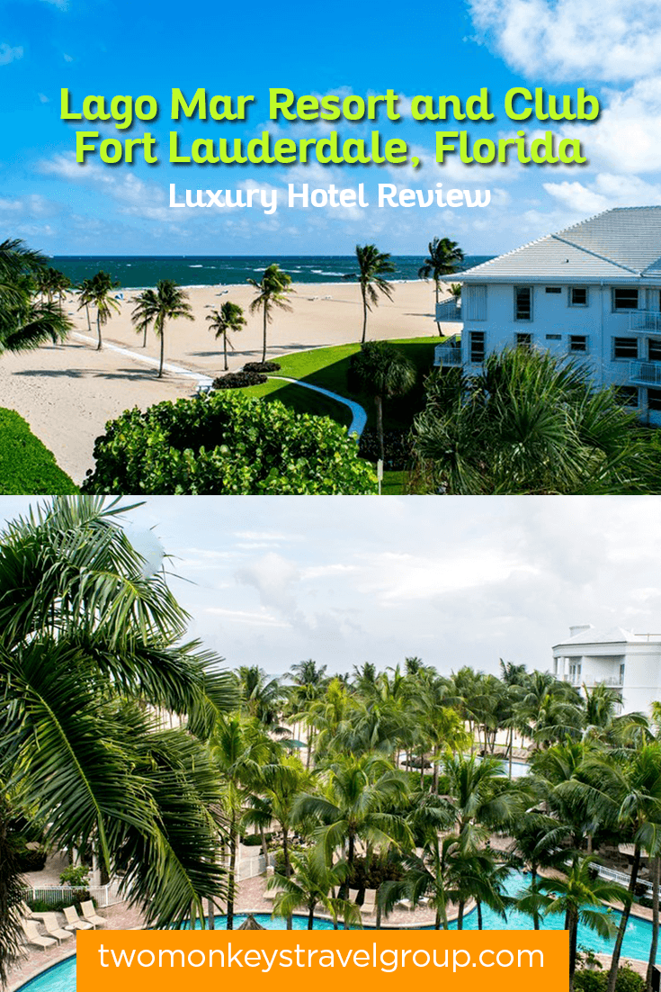 Luxury Hotel Review Lago Mar Resort and Club, Fort Lauderdale, Florida
