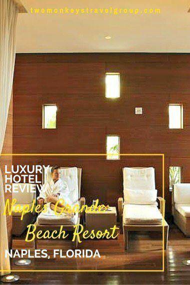 Luxury Hotel Review - Naples Grande Beach Resort, Naples, Florida @visitflorida @naplesgrande