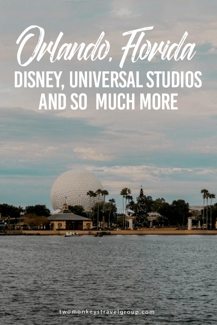 Orlando, Florida – Disney World, Universal Studios and so much more