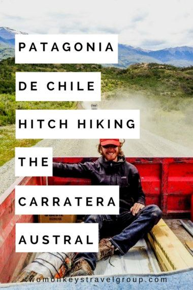 Patagonia de Chile – Hitch Hiking the Carretera Austral