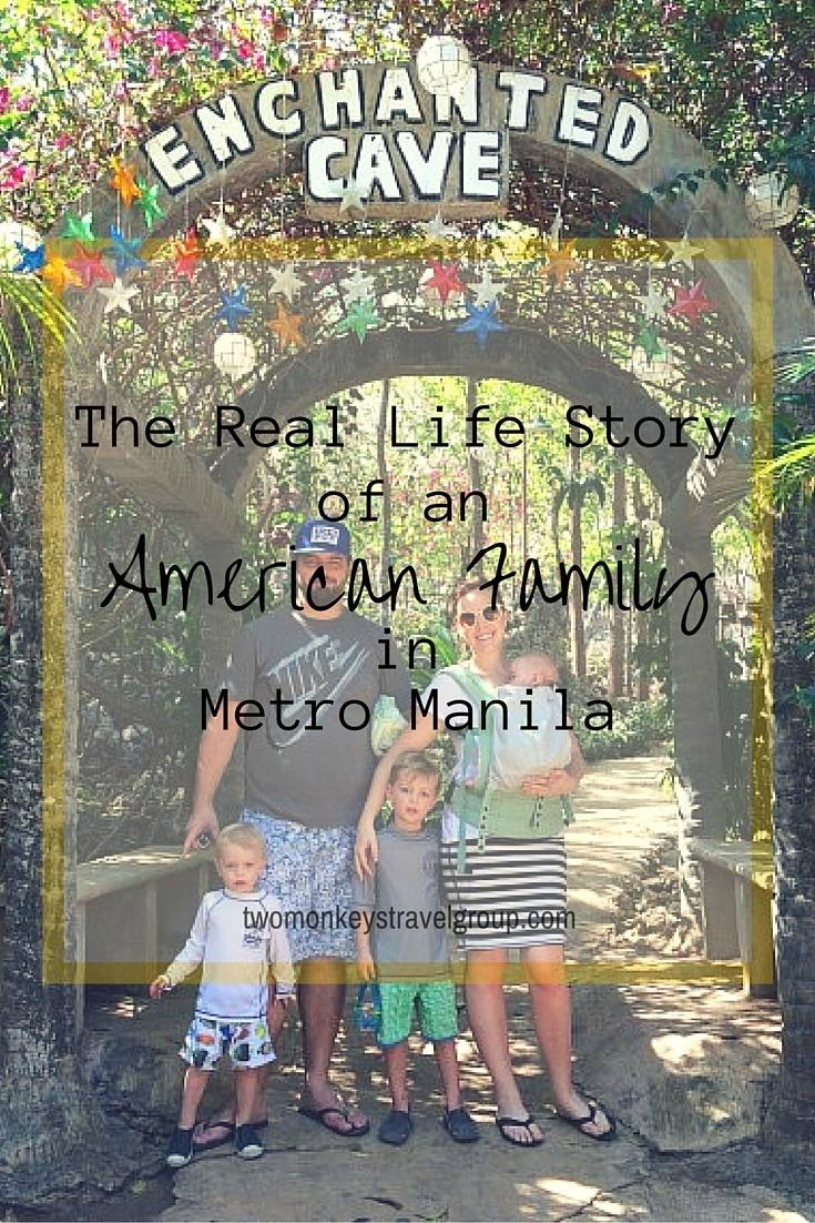 The Real Life Story of an American Family in Metro Manila
