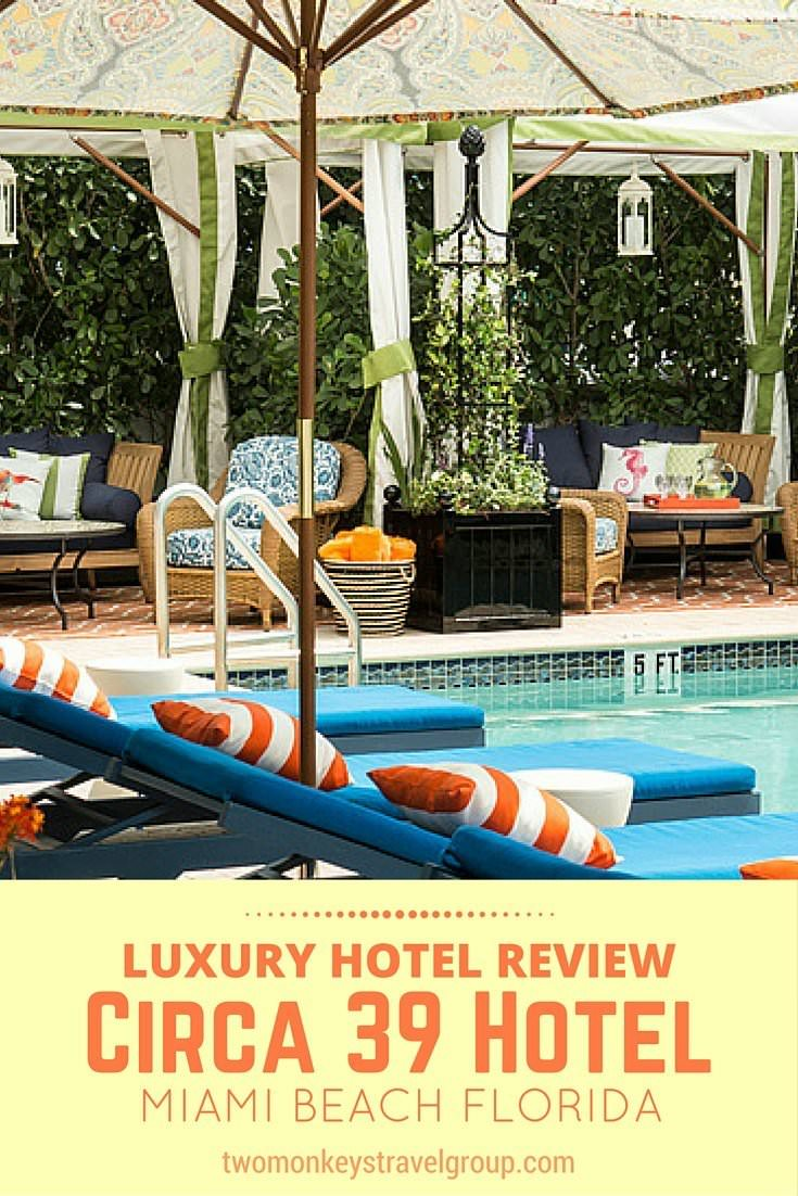 Two Monkeys Travel - USA - Miami - Luxury Hotel Review - Circa