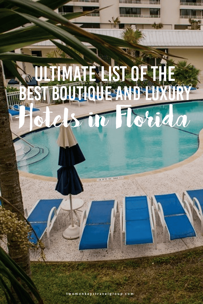 Ultimate List of Luxury Hotels in Florida