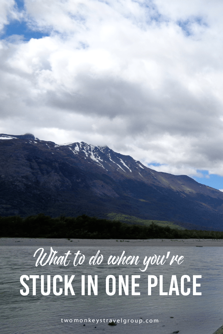 What to do when you're stuck in one place