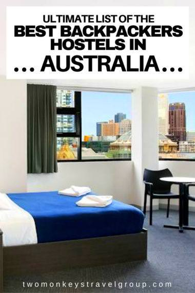 Ultimate List of The Best Backpackers Hostels in Australia