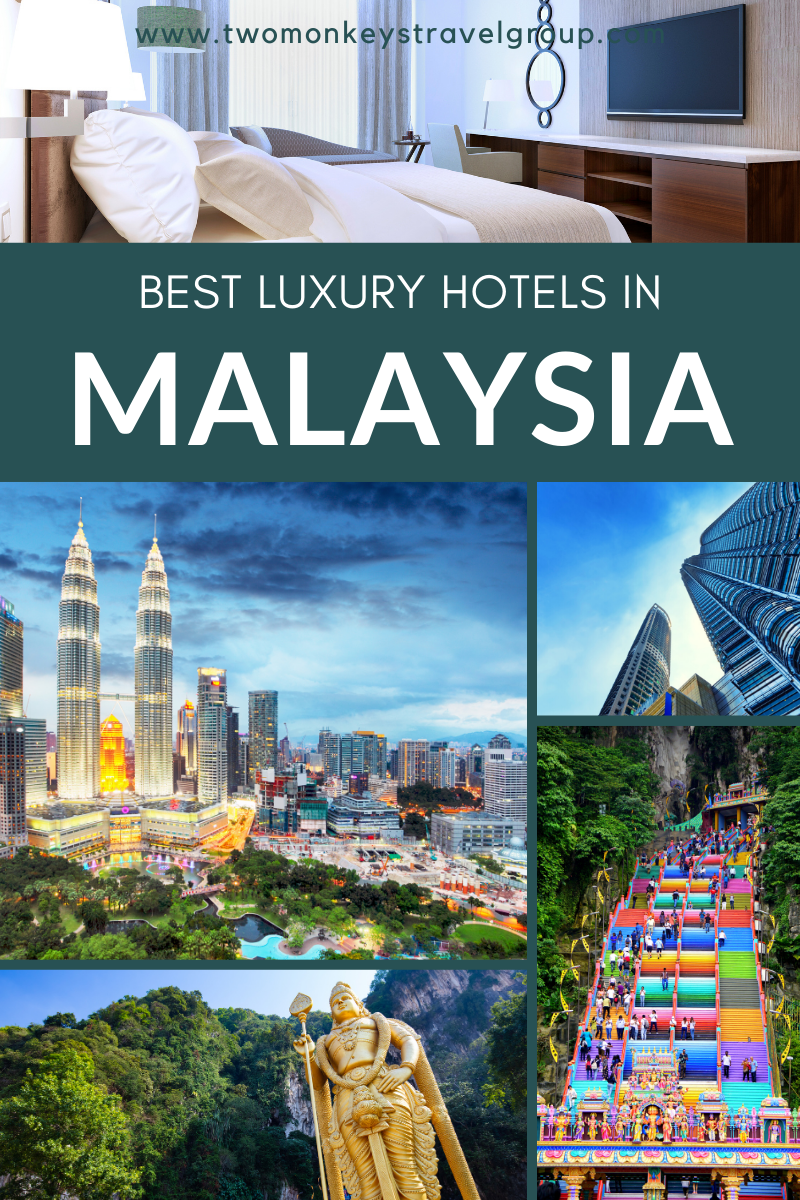 List of the Best Luxury Hotels in Malaysia