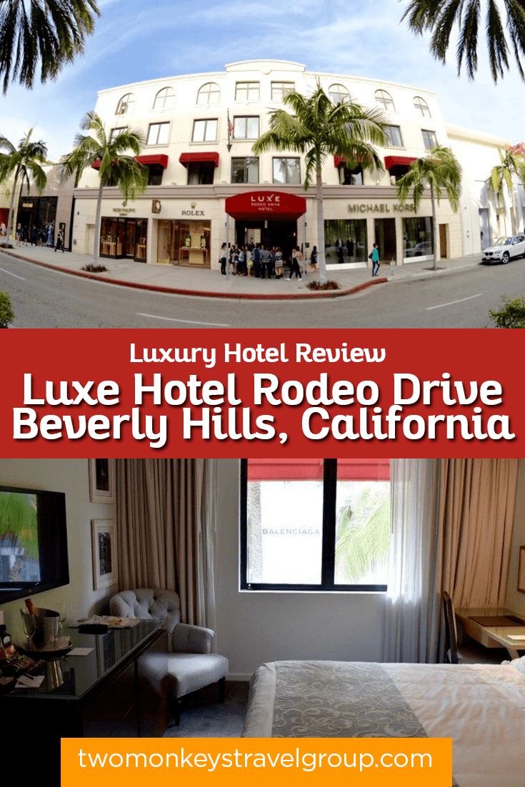 Luxe Hotel Rodeo Drive, Beverly Hills, California - Luxury Hotel Review Series