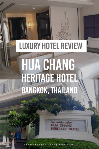 Luxury Hotel Review: Hua Chang Heritage Hotel, Bangkok, Thailand