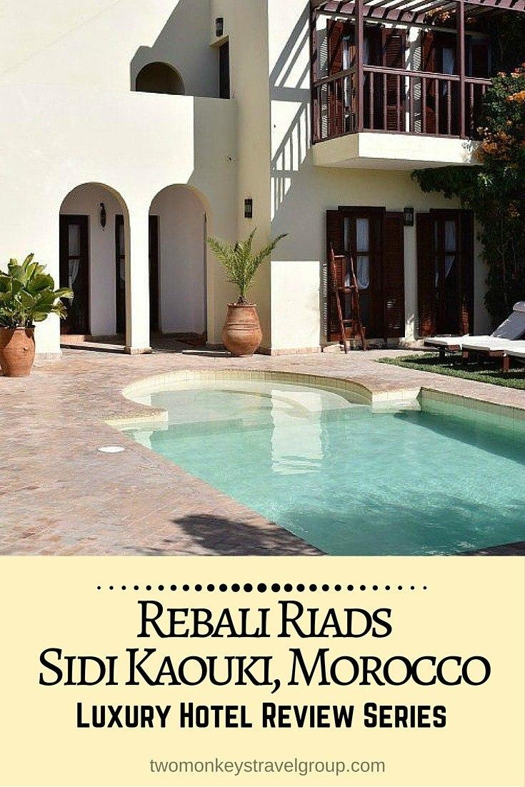 Rebali Riad Morocco Hotel Review
