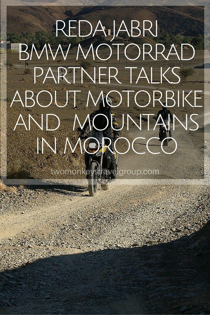 Reda Jabri, BMW Motorrad Partner talks about Motorbike and Mountains in Morocco