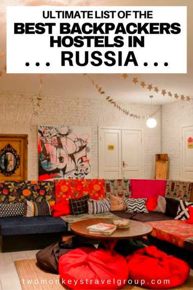 Ultimate List of The Best Backpackers Hostels in Russia