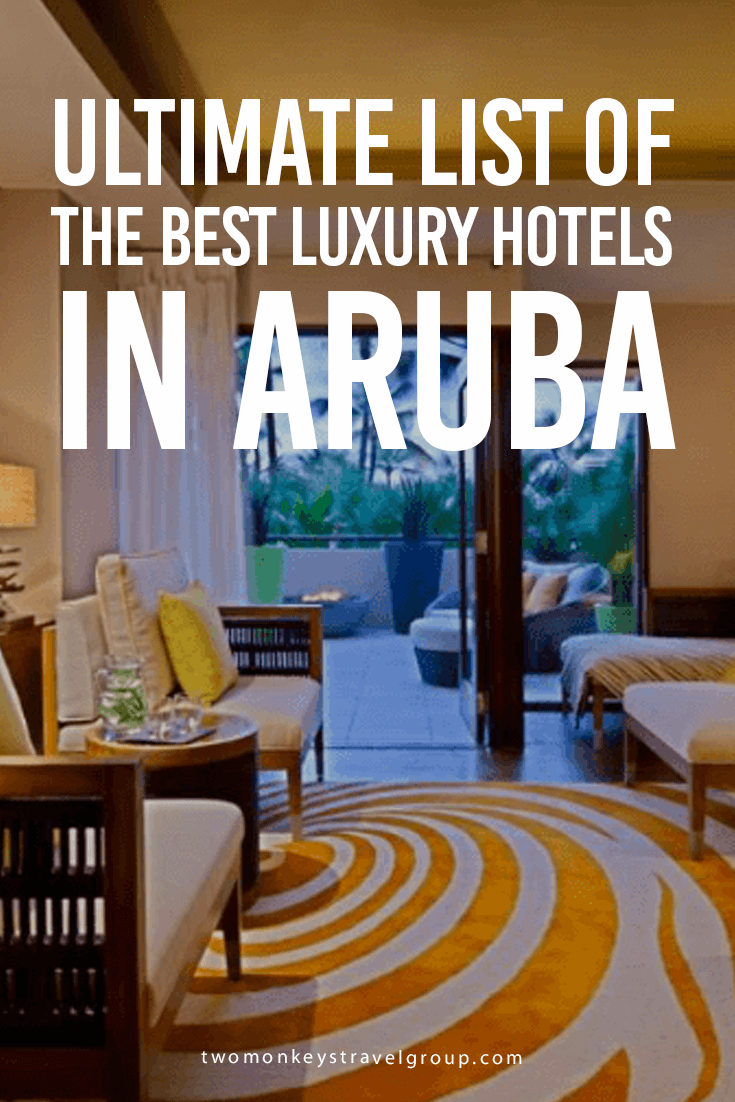 Ultimate List of the Best Luxury Hotels in Aruba