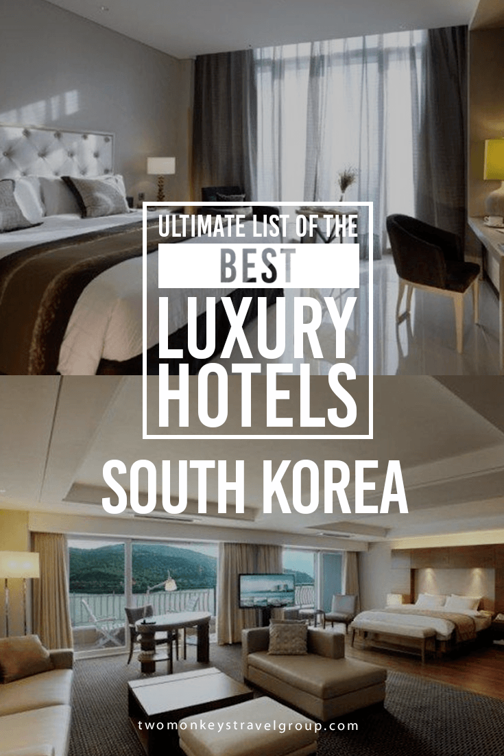 Ultimate List of the Best Luxury Hotels in South Korea