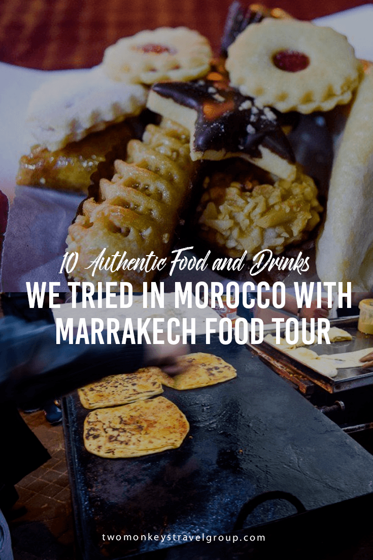 10 Authentic Food and Drinks we tried in Morocco with Marrakech Food Tour