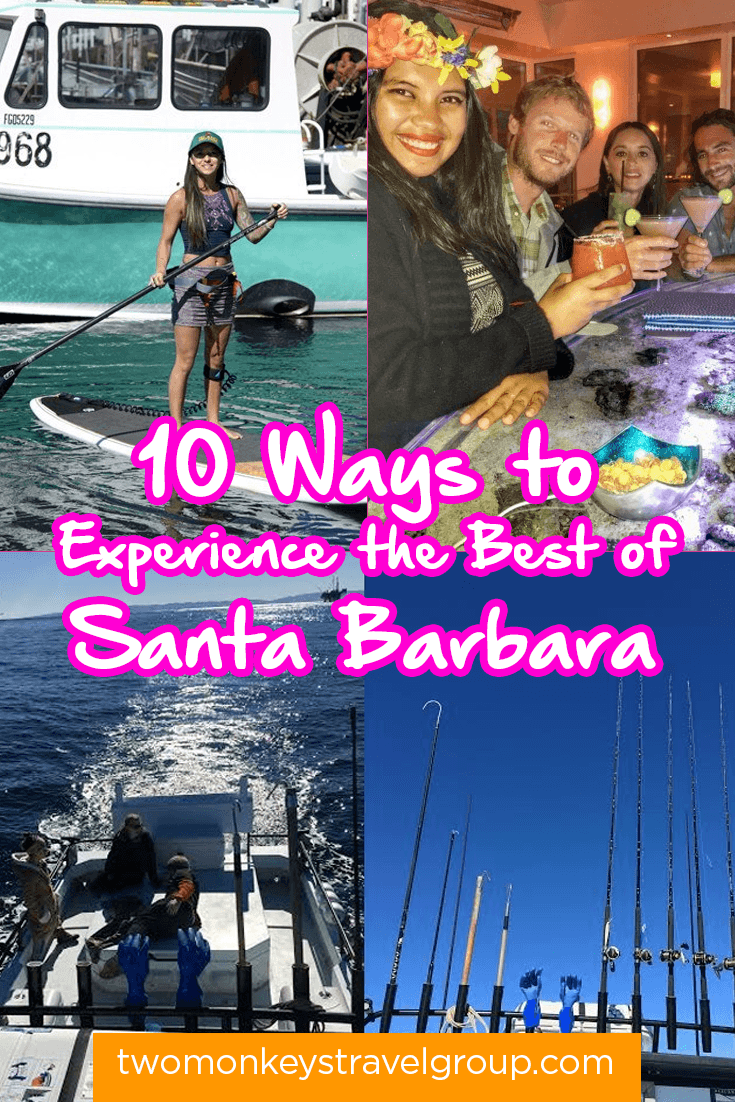 10 Ways to Experience the Best of Santa Barbara