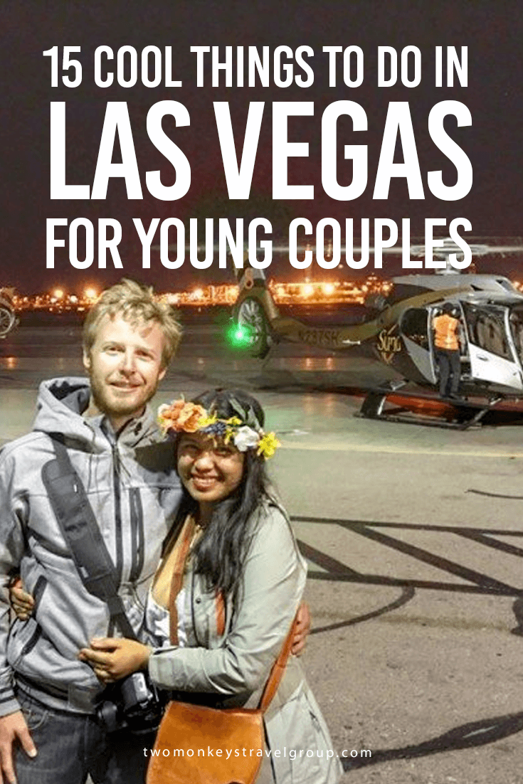 15 Cool Things To Do in Las Vegas for Young Couples