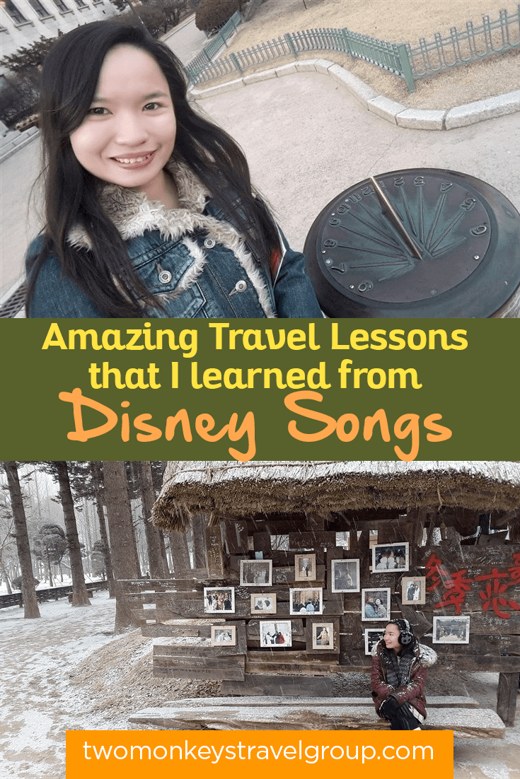 Amazing Travel Lessons that I learned from Disney Songs