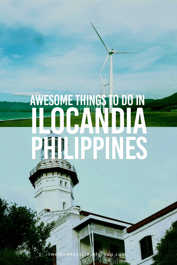 Awesome Things To Do in Ilocandia, Philippines