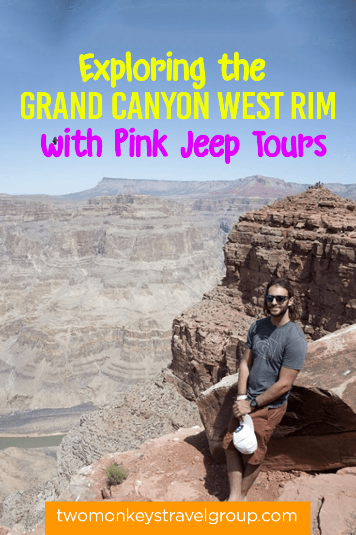 Exploring the Grand Canyon West Rim with Pink Jeep Tours