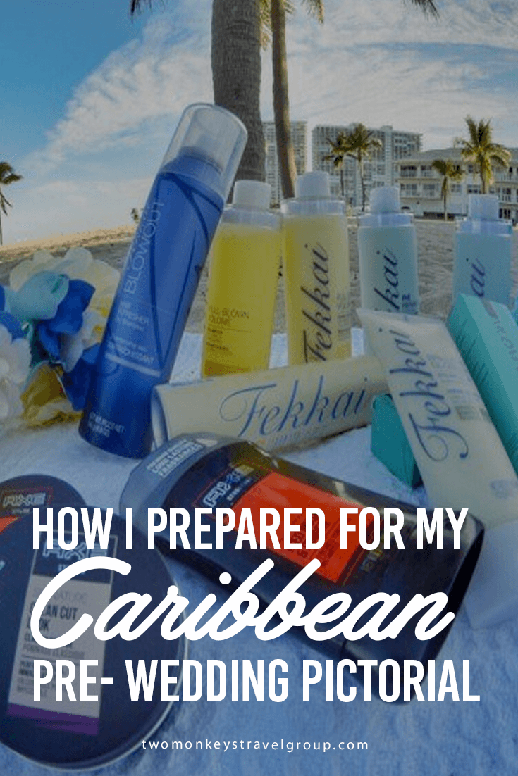 How I Prepared for my Caribbean Pre- Wedding Pictorial