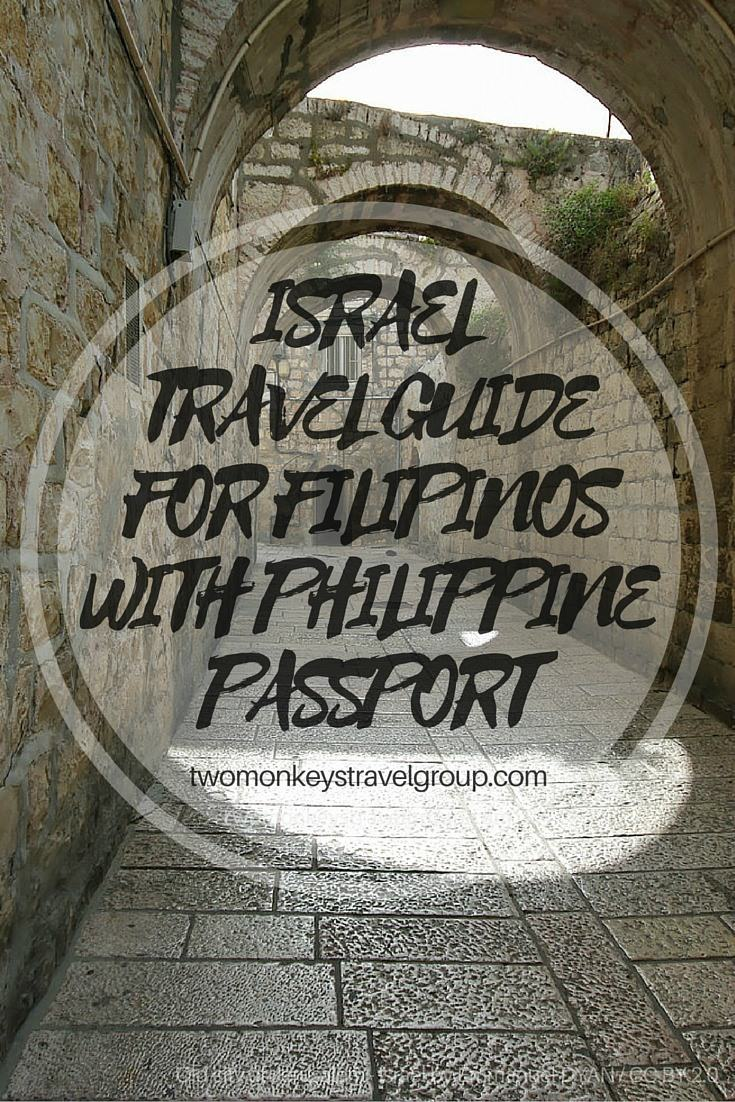 Israel Travel Guide for Filipinos with Philippines Passport