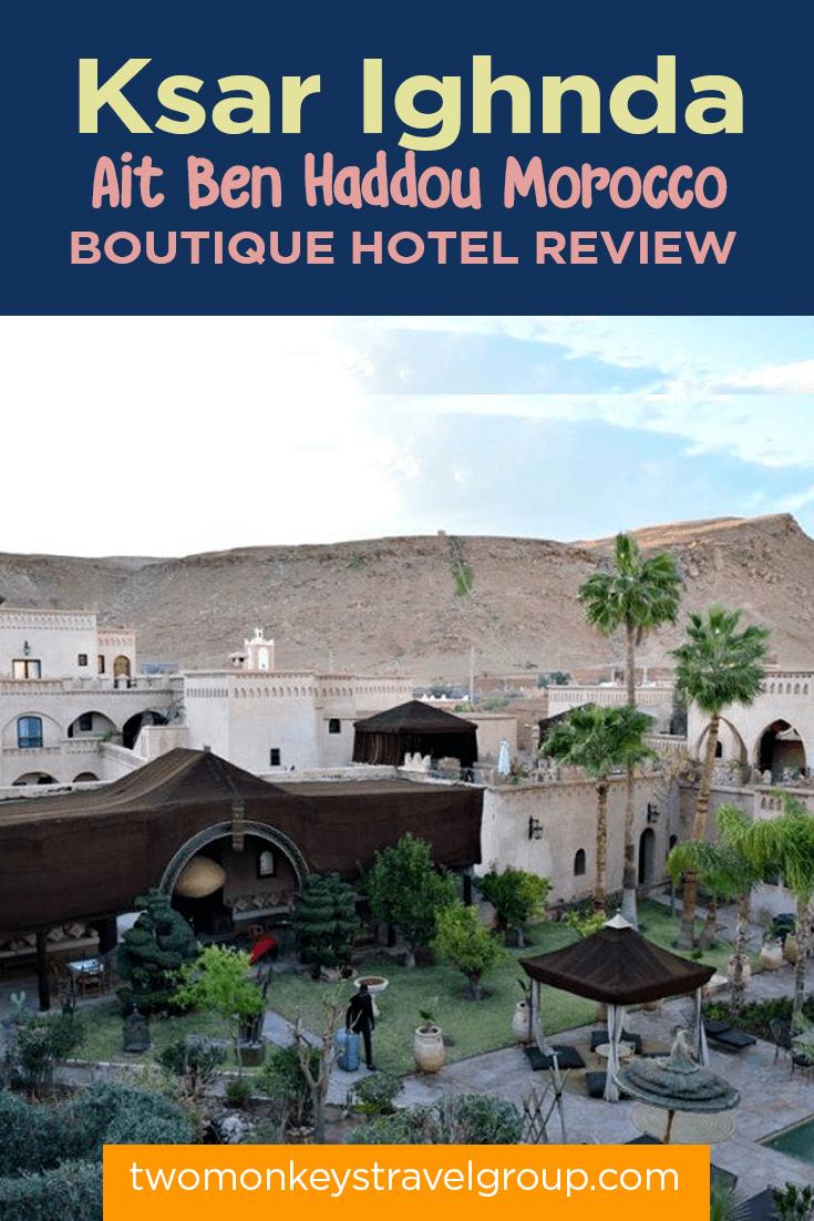 Ksar Ighnda, Ait Ben Haddou Morocco - Boutique Hotel Review