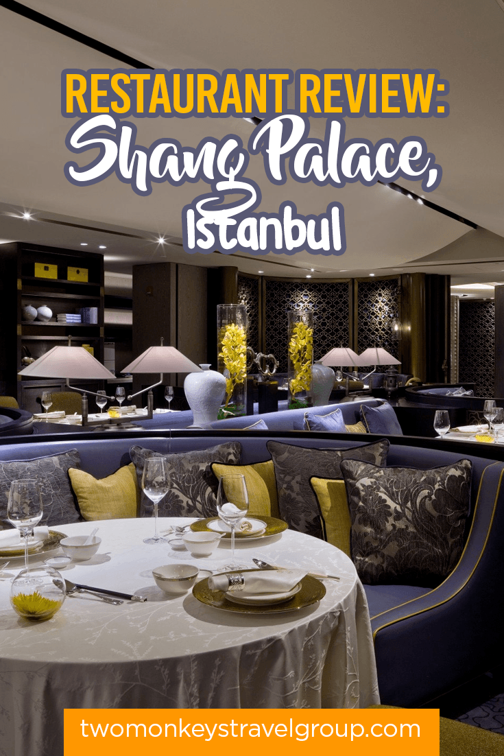 Restaurant Review: Shang Palace, Istanbul
