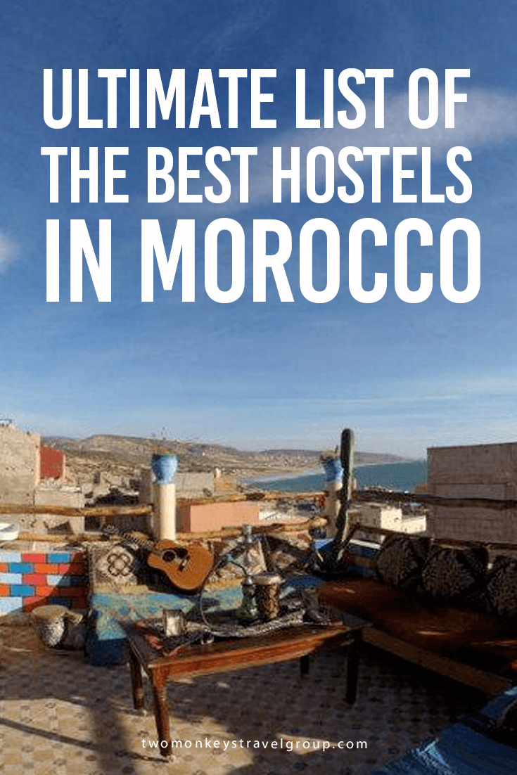 Ultimate List of The Best Hostels in Morocco