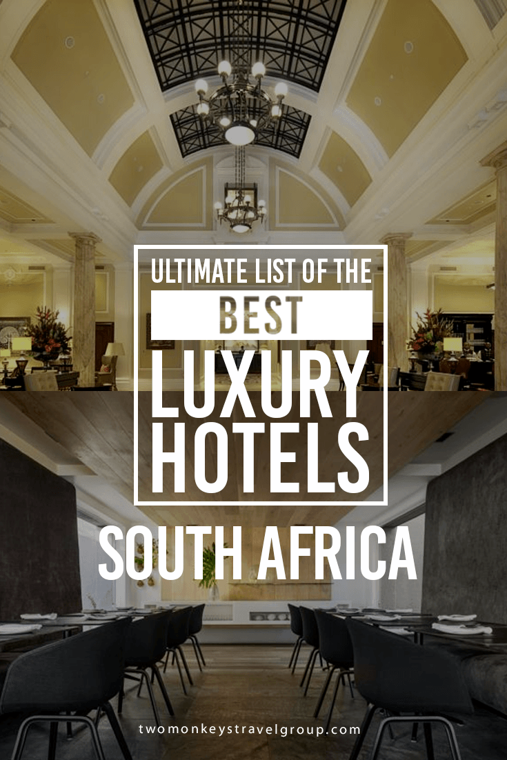 Ultimate List of Best Luxury Hotels in South Africa