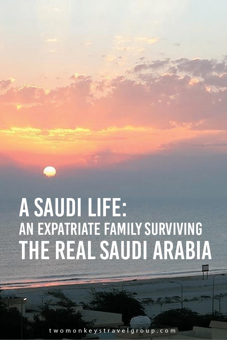 A Saudi Life An expatriate family surviving the real Saudi Arabia