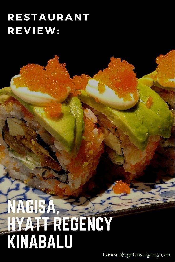 Restaurant Review- Nagisa, Hyatt Regency Kinabalu, Malaysia 7