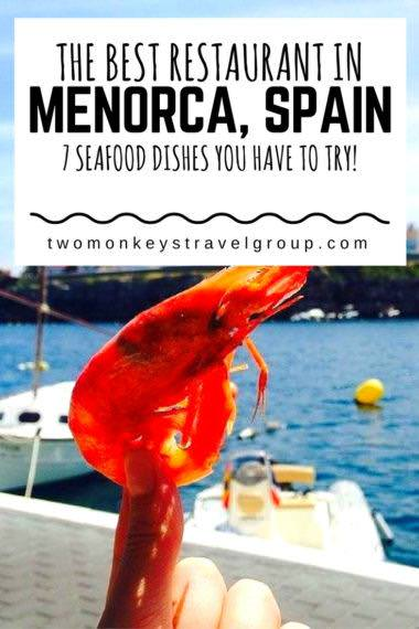 The Best Restaurants in Menorca, Spain - 7 Seafood Dishes you have to try!