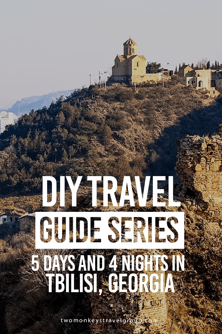 5 Days And 4 Nights Tbilisi Georgia Diy Travel Guide