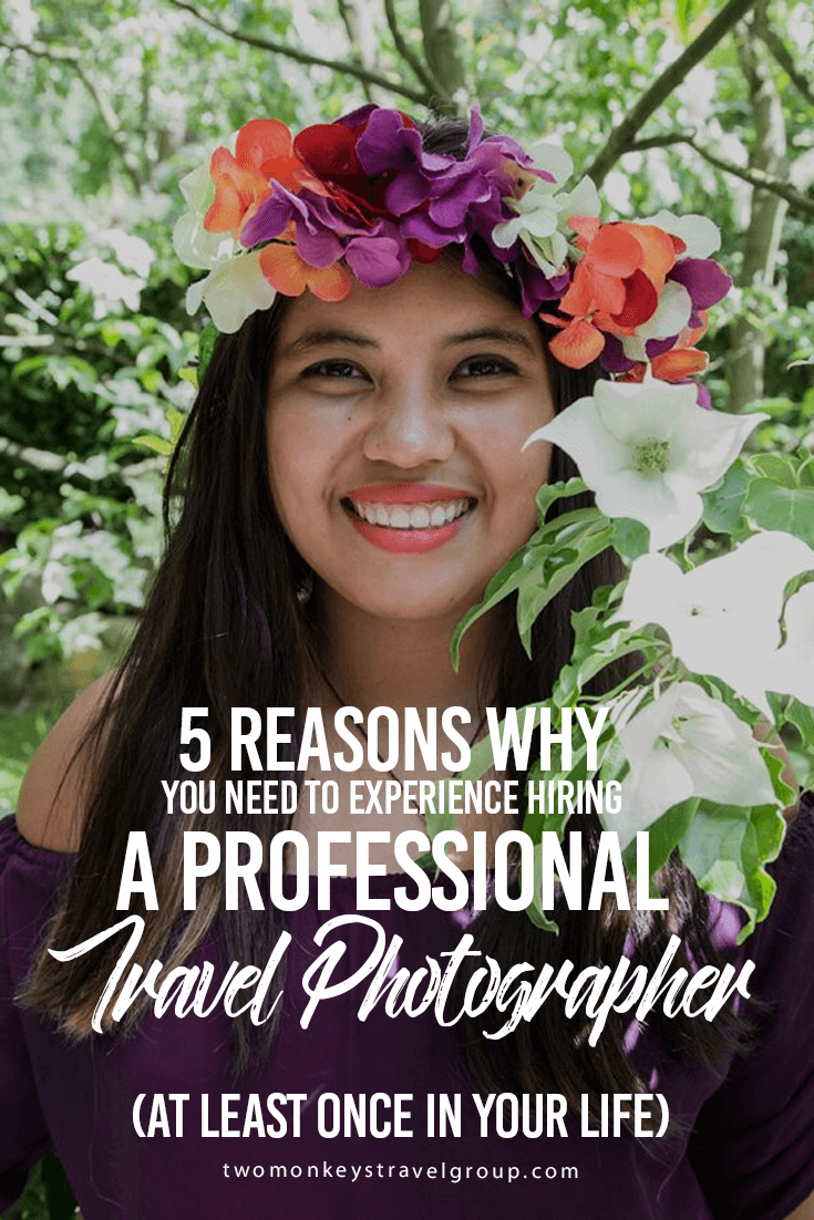 5 Reasons Why You Need to Experience Hiring a Professional Travel Photographer (at least once in your life)