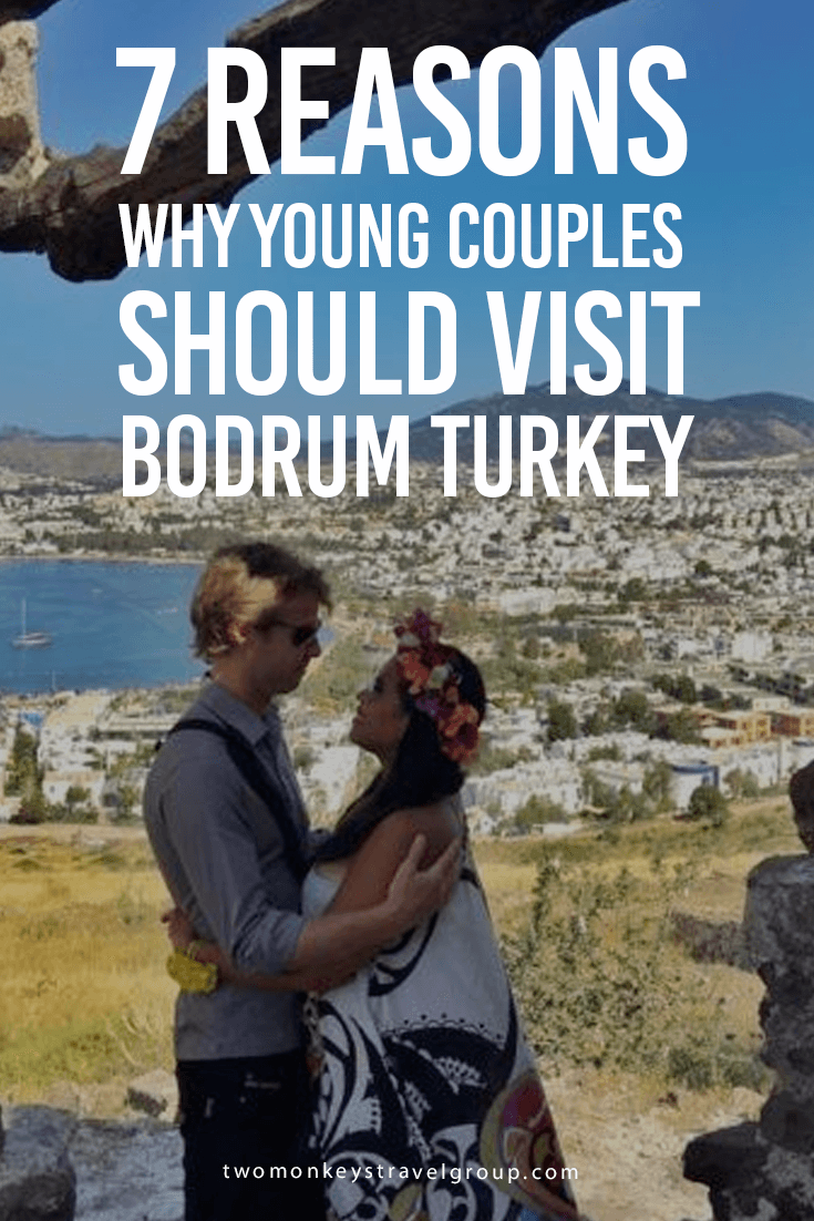 7 Reasons Why Young Couples Should Visit Bodrum Turkey