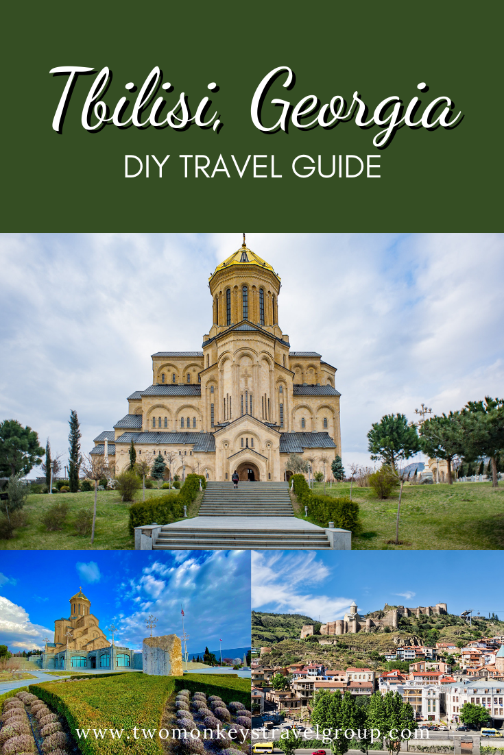 DIY Travel Guide to Tbilisi, Georgia [With Suggested Tours]
