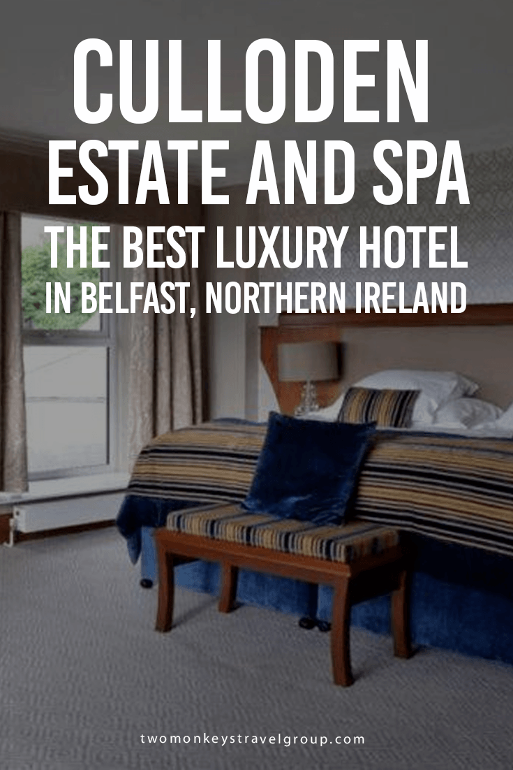 Culloden Estate and Spa – The Best Luxury Hotel in Belfast, Northern Ireland