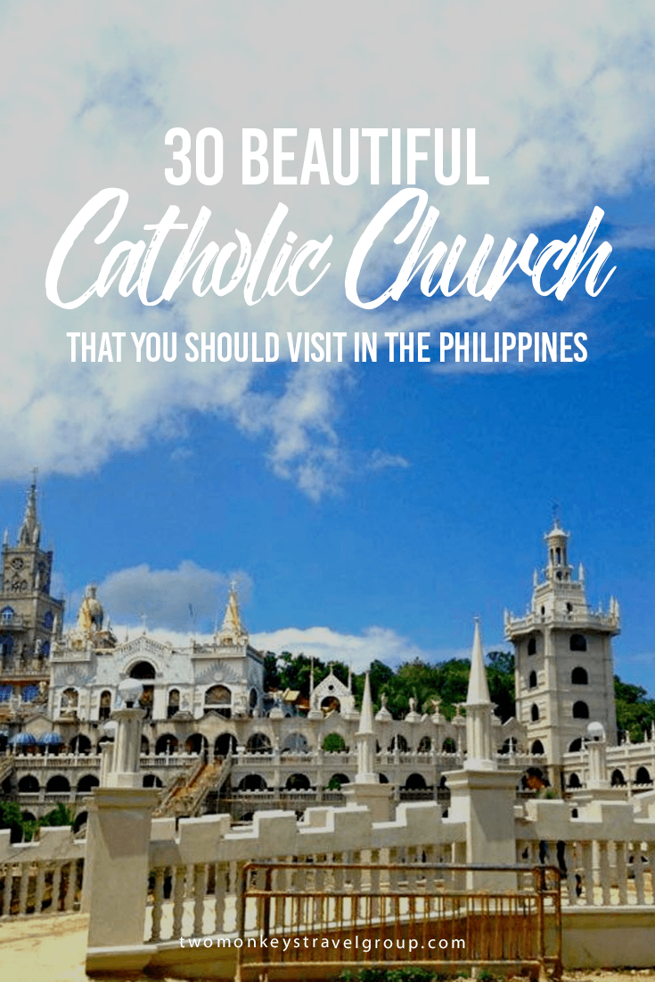 30 Beautiful Catholic Church That You Should Visit in the Philippines