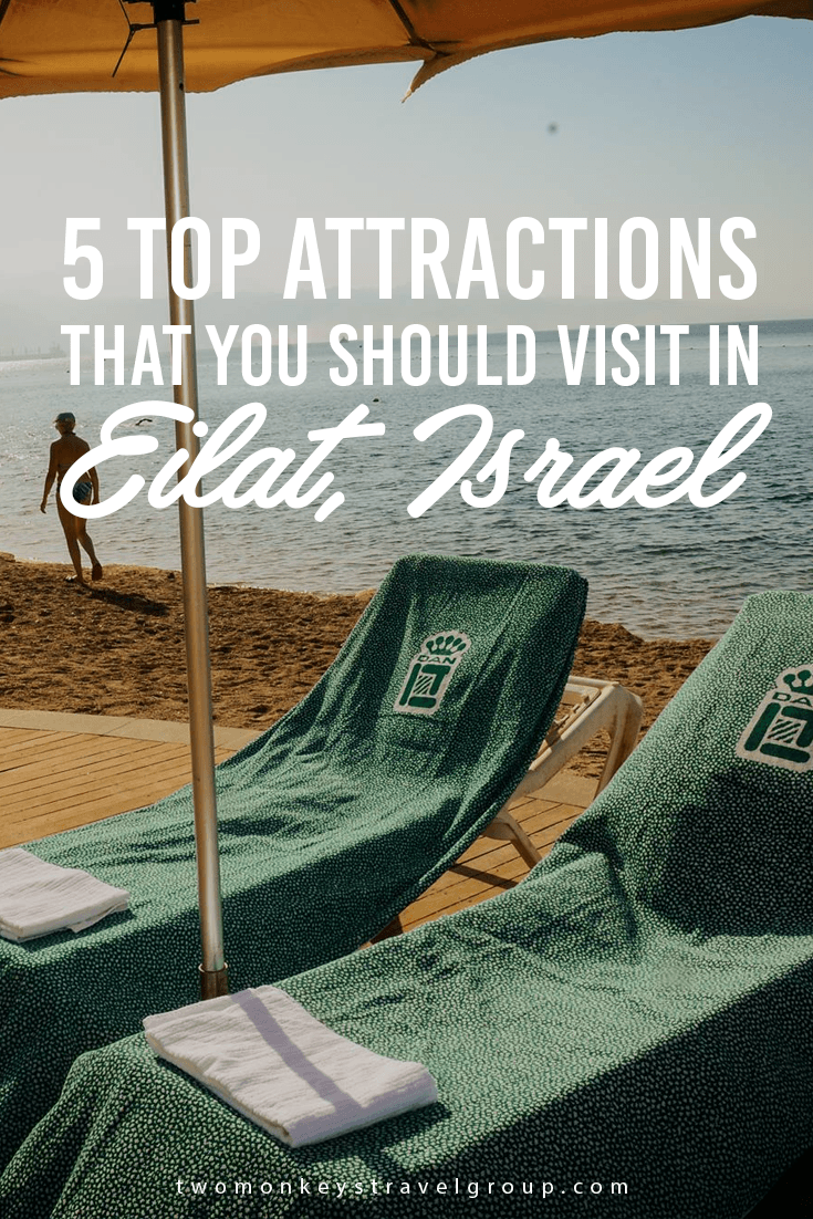 5 Top Attractions that you should visit in Eilat, Israel