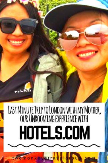 Last Minute Trip to London with my Mother, our Unrooming experience with Hotels.com