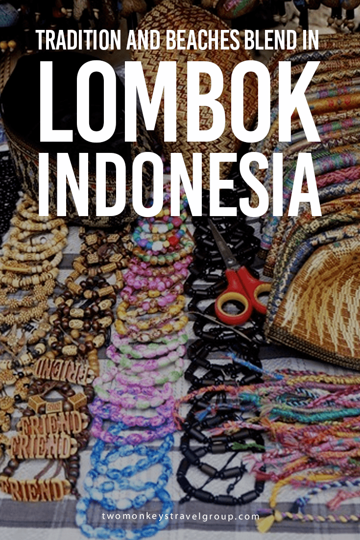 Tradition and Beaches Blend in Lombok, Indonesia