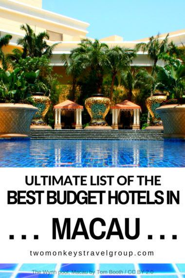 Ultimate List of the Best Budget Hotels in Macau