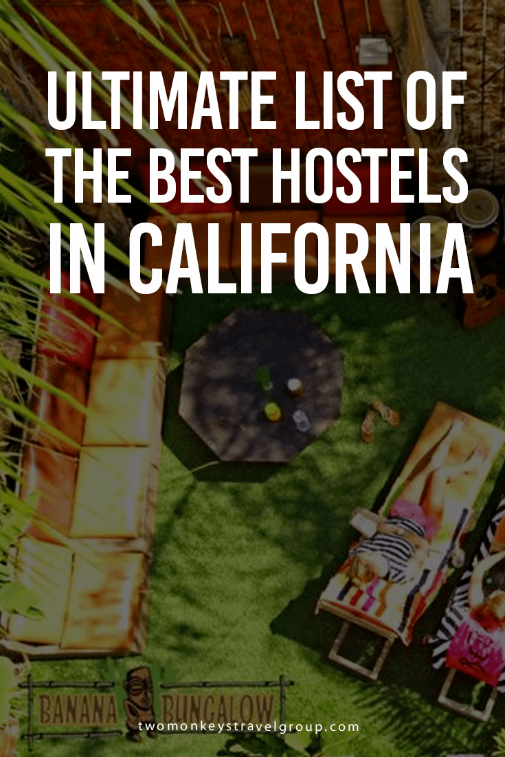Ultimate List of the Best Hostels in California