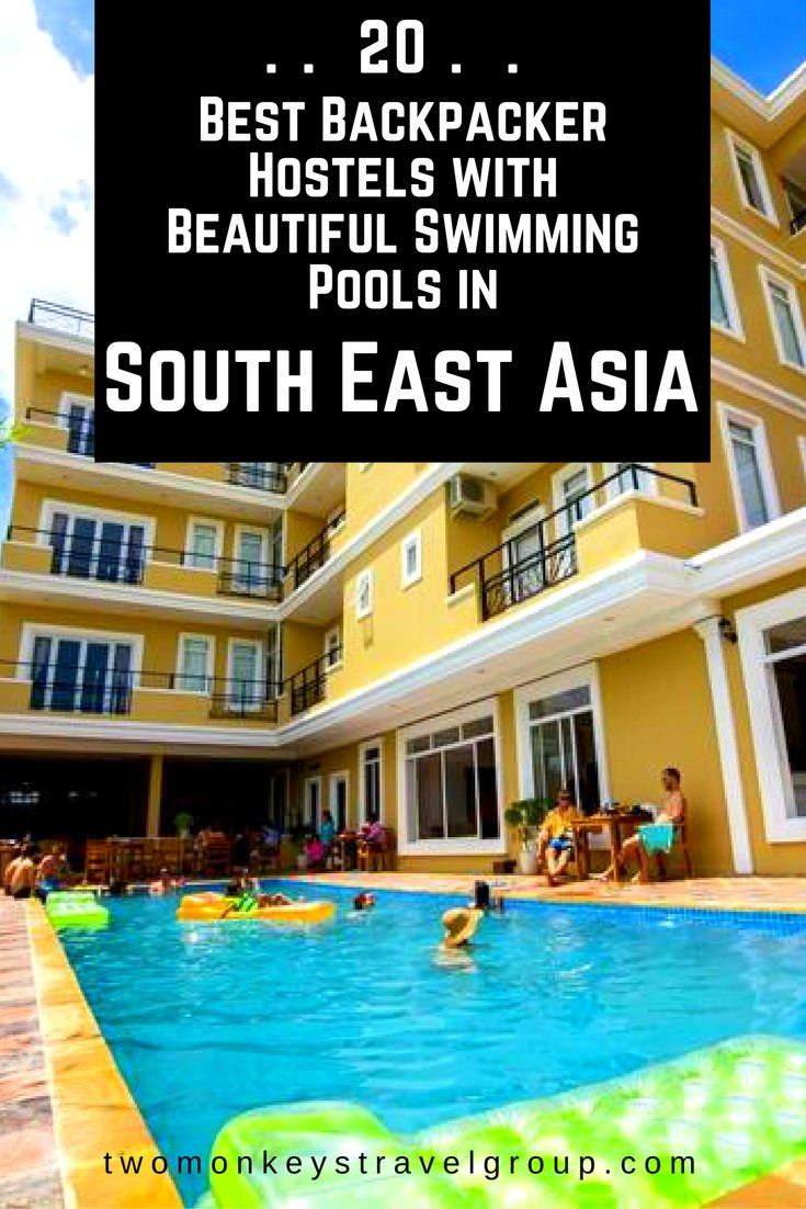 20 best backpacker hostels with beautiful swimming pools in south east asia 0 two monkeys for Swimming pools in the north east