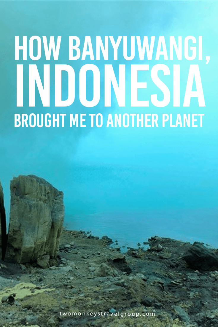 How Banyuwangi, Indonesia Brought Me To Another Planet
