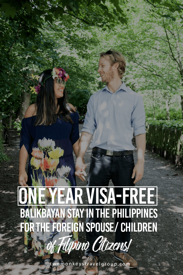 One year Visa-free Balikbayan Stay in the Philippines for the Foreign Spouse_ Children of Filipino Citizens