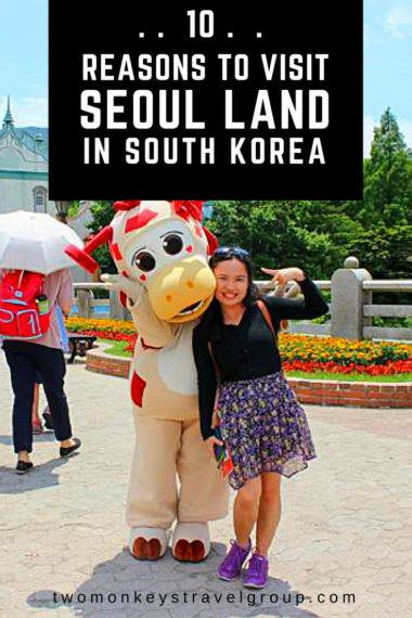 10 Reasons to Visit Seoul Land in South Korea